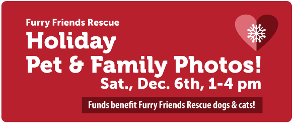 Furry Friends Rescue Holiday Pet & Family Photos!